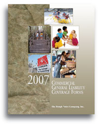 Commercial General Liability Coverage Forms - 2007